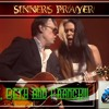 Sinner's Prayer - Slide and lead guitar Joe Bonamassa, Singing by Beth Hart.