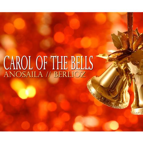 Carol Of The Bells -Anosaila (feat. Berlioz)