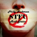 Philly Anderson ft Mad Static – STFU