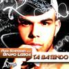 Rudi Schroder Feat. Bruno Lisboa - Ta Batendo (Altar Remix)
