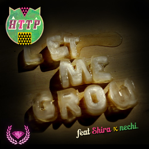 Masss - Let Me Grow (feat.Shira x Nechi) (Http Remix) {free download}