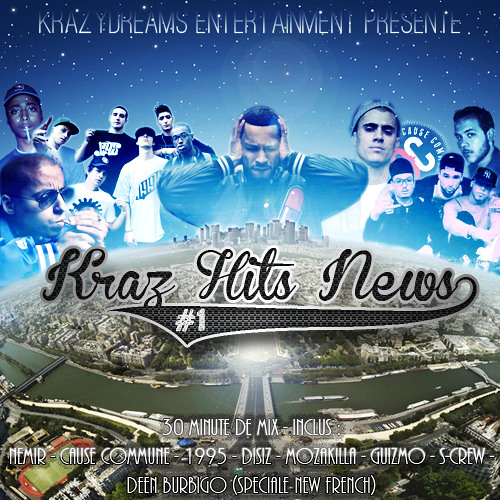 Kraz' Hit news mix #1 (Special New french)