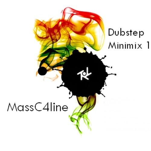 MassC4line - Dubstep Minimix 1