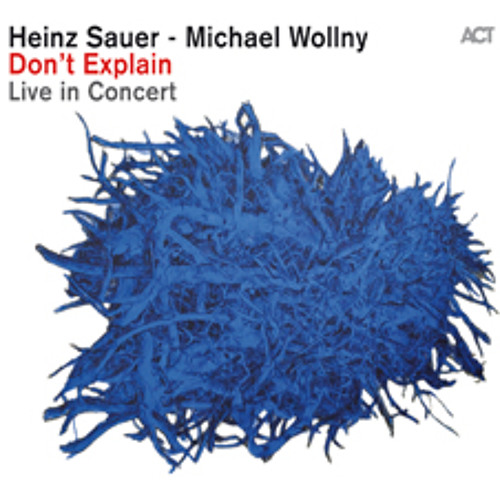 Heinz Sauer & Michael Wollny -  There Again [Live]