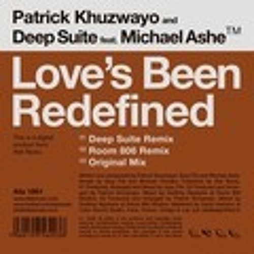 Love's Been Redefined - Michael Ashe + Deep Suite + Patrick Khuzwayo