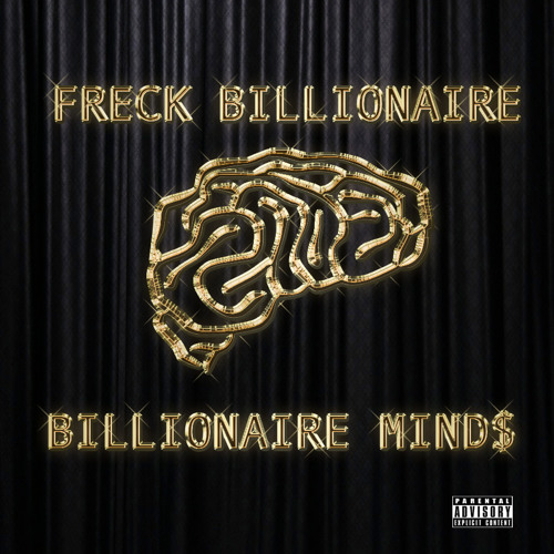Freck Billionaire - Homecoming King (For the Paper)