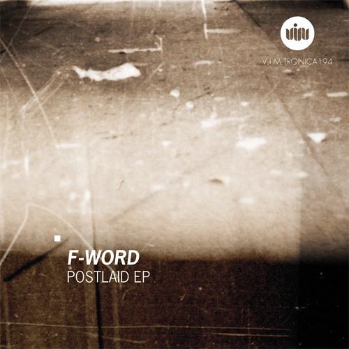F-Word - Postlaid Aversion [DUBSTEP]