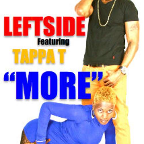 Leftside ft Tappa-T - More (Radio)
