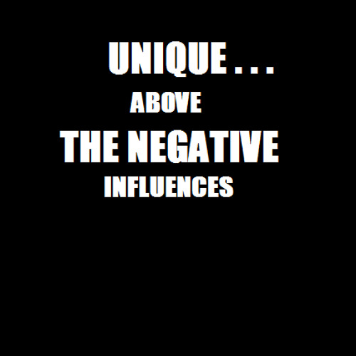 Above The Negative Influences (PROD. BY SPENCE MILLS)