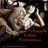 Chattanooga Choo Choo     from  Magic Old Americ album