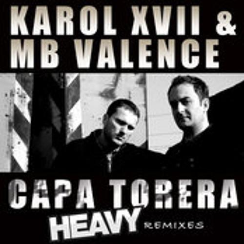 Karol XVII & MB Valence - Capa Torera (Higinio Rmx)