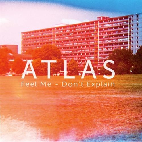 Atlas - Feel Me (Luvian 2am Cut)
