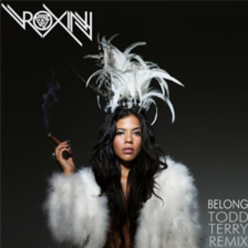 "Roxiny ""Belong"" (Todd Terry Mix)"