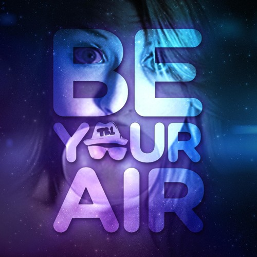 Be Your Air (prod. by David A)