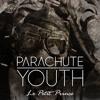 Parachute Youth - Le Petit Prince
