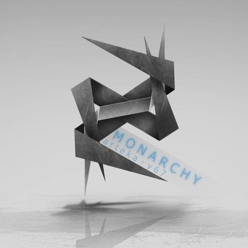 Arteka&Y67-Monarchy