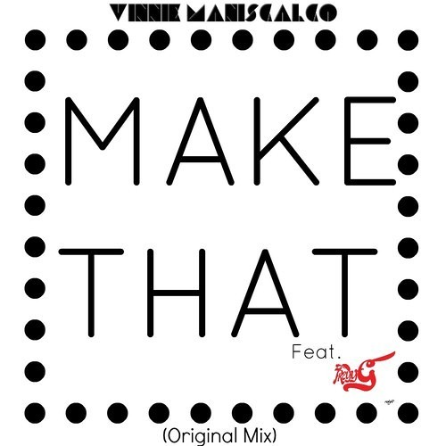 Make That Ft. Treyy G (Original Mix) ** FREE DL IN DESCRIPTION **