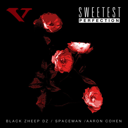 Sweetest Perfection Feat. Black Zheep DZ, Spaceman , Aaron Cohen