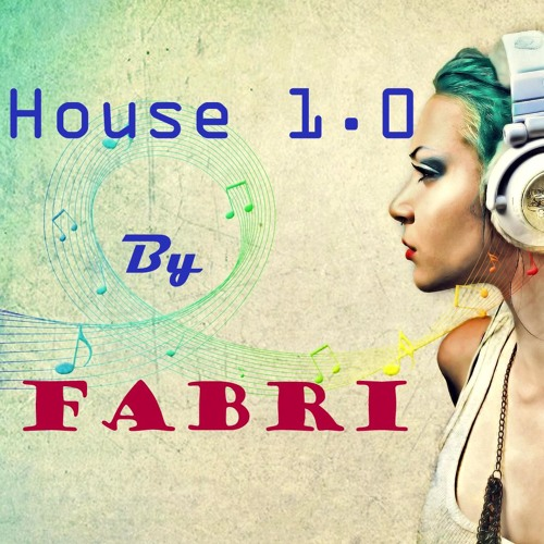 Mix House 1.0 By Dj Fabri