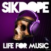 Life for Music by Sikdope - Dubstep.net