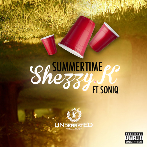 Summertime - Shezzy.K Ft Soniq