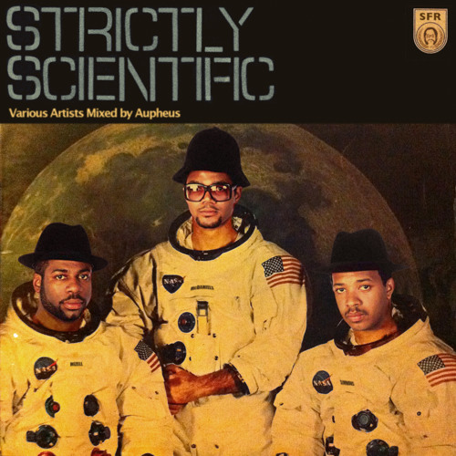 SFR presents: STRICTLY SCIENTIFIC (old school hip-hop mix by Aupheus)