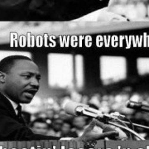 I Have A Dream of Transforming