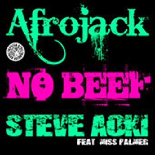 Afrojack & Steve Aoki ft Miss Palmer - No Beef ( Saw DEE Remix)