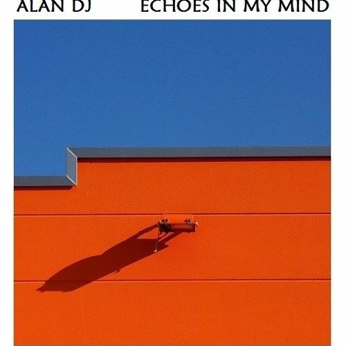 Alan dj Echoes In My Mind