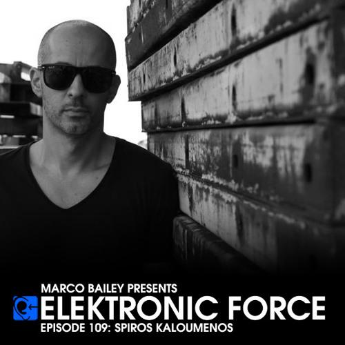 Elektronic Force Podcast 109 with Spiros Kaloumenos