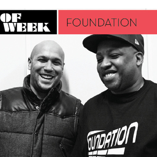 Mix Of The Week: Foundation