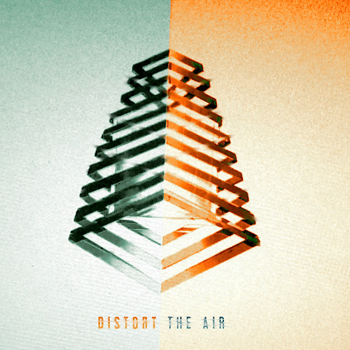 Distort The Air