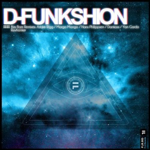 D-Funkshion - Bim Bam (Hans Philippsen Remix) // Flu.Records