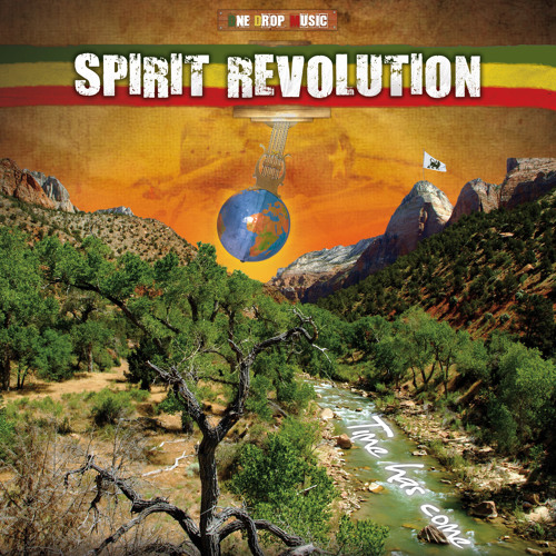 SPIRIT REVOLUTION - Ithiopia (Ft. Manjul, Bishop and the Humble Ark Family) - Time Has Come