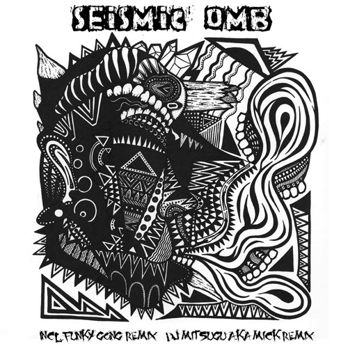 SEISIMIC ( mick´s AFROSTYLE Nightmare remix ) --- OMB