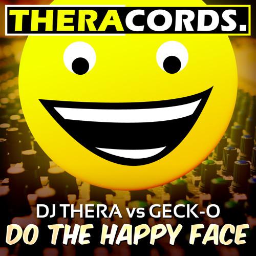 Dj Thera vs Geck-o - Do The Happy Face
