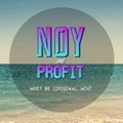 Noy ft. Profit - Must Be [PM] [Free DL]