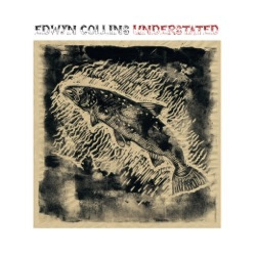 Edwyn Collins: Understated