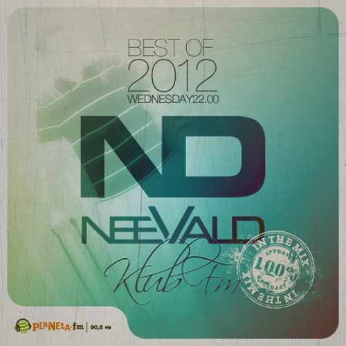 NeeVald pres. Sexy Fm 012 - THE BEST