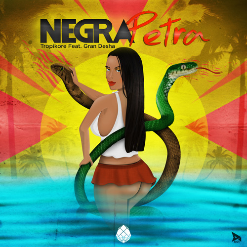 4.-Tropikore Feat. Gran Desha - Negra Petra (Brujjas Deejay Remix)