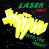 Laserdance-Into The Night(ErnestoRemix)
