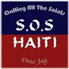 Dino Jag - Calling All The Saints (S.O.S. Haiti)