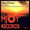 Mas Flores - Let It Shine (Original Mix)