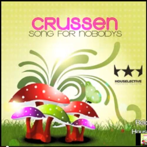Crussen - Song for nobody (Martin Sæthren Remix)