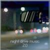 Night Drive Music 2.0