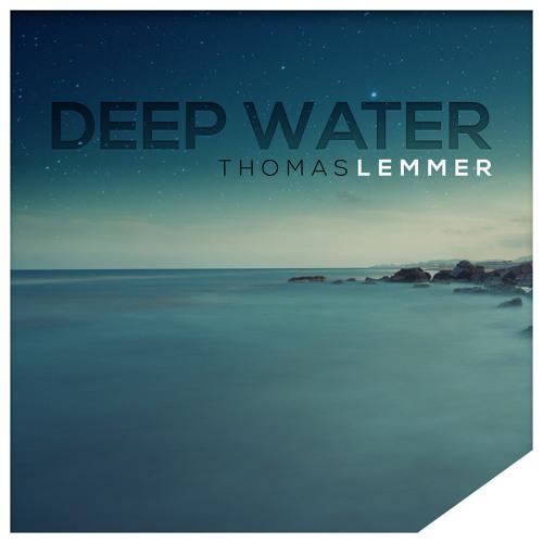 Thomas Lemmer - Deep Water (Chillout Mix ft. Stefan Groll)