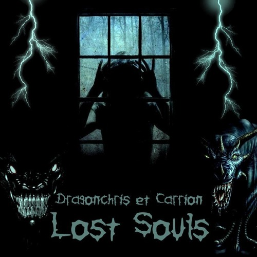 Dragonchris & Carrion - Lost souls