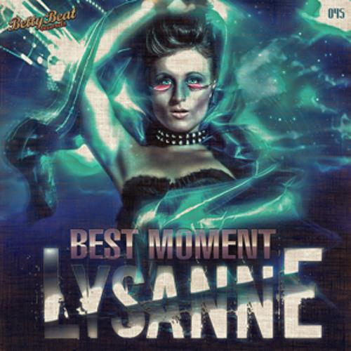 Lysanne - Best Moment (DDei&Estate Remix) TEASER