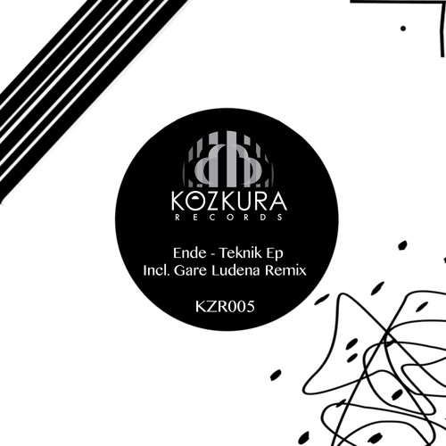 Ende- Teknik (Gare Ludena Remix) *Preview* (Kozkura Records) Out 1/18