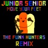 Move Your Feet (The Funk Hunters Remix) - FREE DOWNLOAD